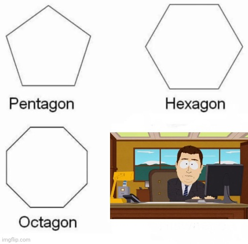 Title Is Gone | image tagged in memes,pentagon hexagon octagon,aaaaand its gone | made w/ Imgflip meme maker