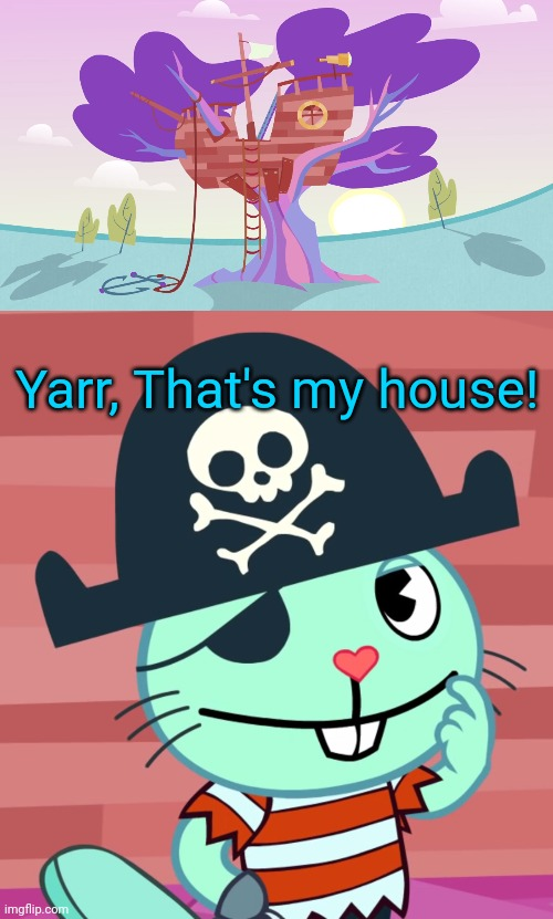 Russell's Pirate House (HTF) |  Yarr, That's my house! | image tagged in happy tree friends,pirates | made w/ Imgflip meme maker