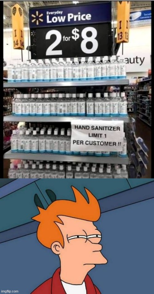SOO....NO DEAL THEN? | image tagged in memes,futurama fry,fail,stupid signs,wtf,walmart | made w/ Imgflip meme maker