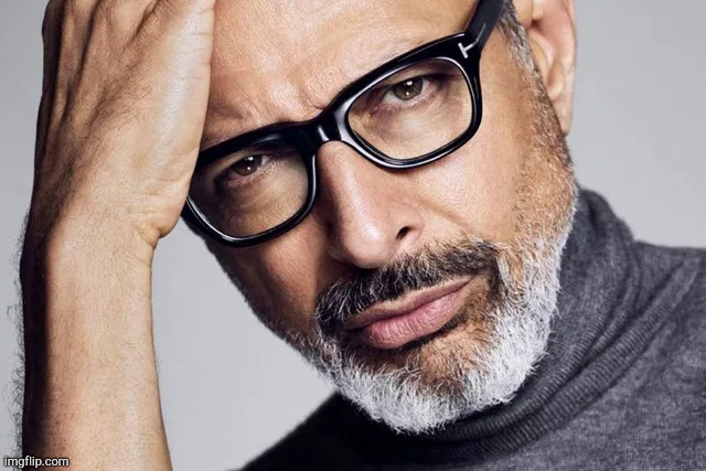 Very nice. | image tagged in jeff goldblum,memes,sexy | made w/ Imgflip meme maker