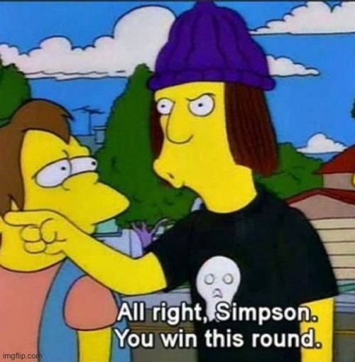 All right Simpson | image tagged in all right simpson | made w/ Imgflip meme maker