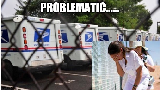 Problematic |  PROBLEMATIC...... | image tagged in aoc | made w/ Imgflip meme maker