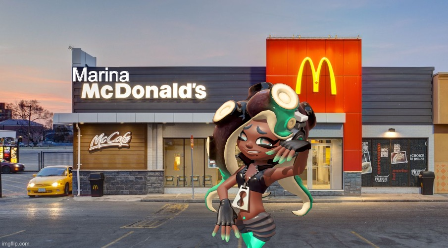 Look out Femboy Hooters and Tomboy Outback because there's now Marina McDonald's |  Marina | image tagged in mcdonalds,femboy hooters,marina,splatoon,splatoon 2,memes | made w/ Imgflip meme maker