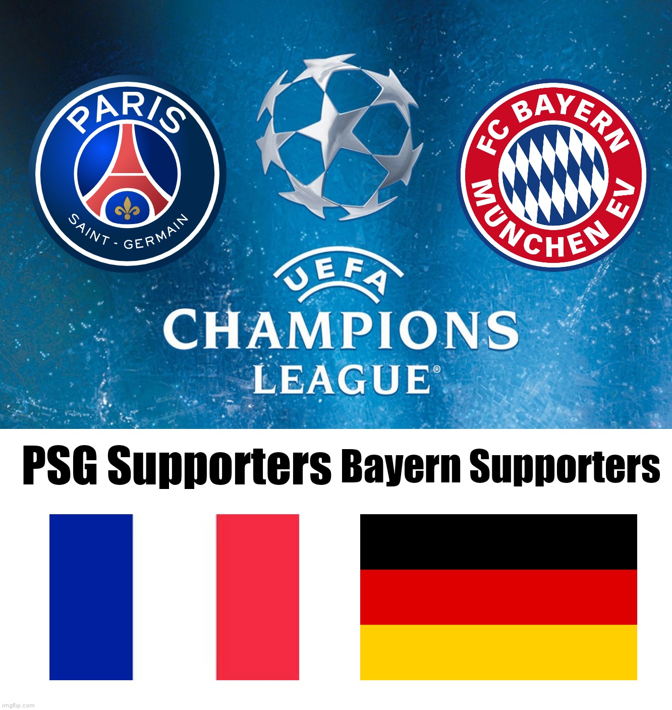Psg Vs Bayern Munich The Uefa Champions League Final In Lisbon 2020 Imgflip