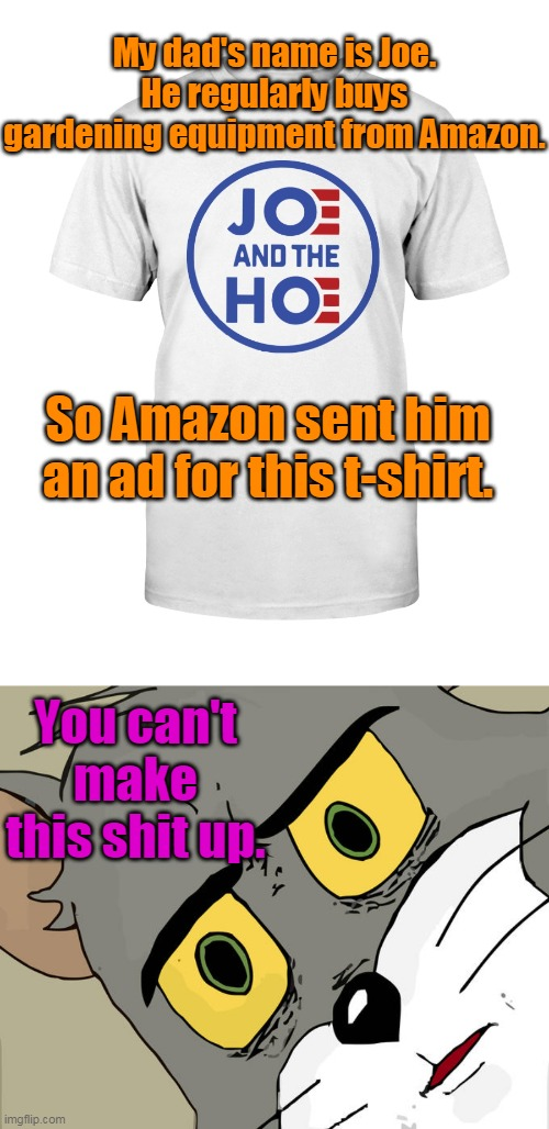 "My father asked me this morning, ""What is a hoe?"" 
