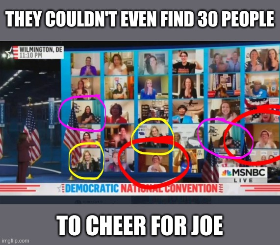 When your base is so thin.... |  THEY COULDN'T EVEN FIND 30 PEOPLE; TO CHEER FOR JOE | image tagged in creepy joe biden,democrats | made w/ Imgflip meme maker