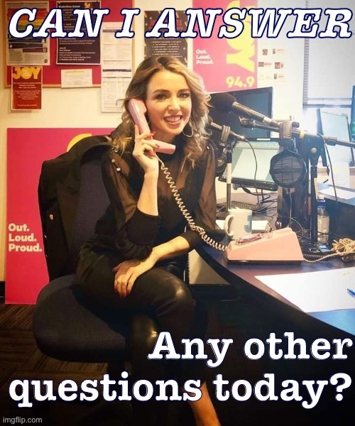 Q&A time with Dannii Minogue. | image tagged in dannii can i answer any other questions today,reactions,reaction,phone,question,answer | made w/ Imgflip meme maker