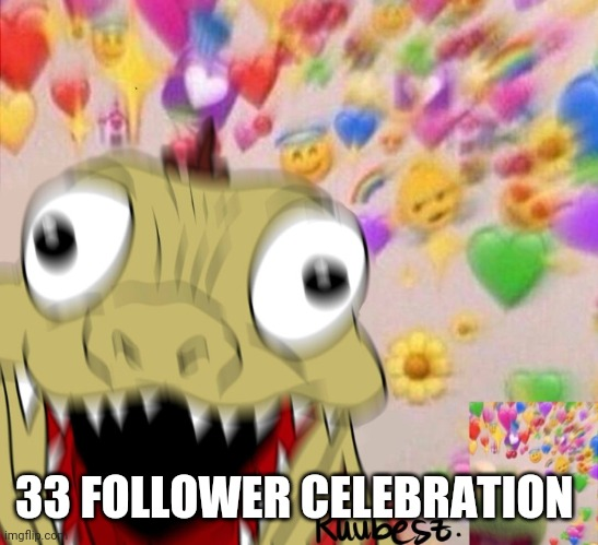 Party kamata kun |  33 FOLLOWER CELEBRATION | image tagged in party kamata kun | made w/ Imgflip meme maker