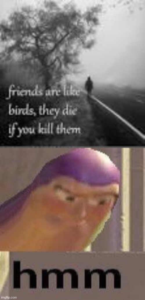 deep | image tagged in buzz lightyear hmm | made w/ Imgflip meme maker