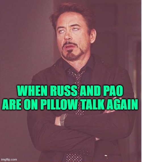 90 Day Fiance: Pillow Talk |  WHEN RUSS AND PAO ARE ON PILLOW TALK AGAIN | image tagged in memes,face you make robert downey jr,90 day fiance,reality tv,tv shows,tlc | made w/ Imgflip meme maker