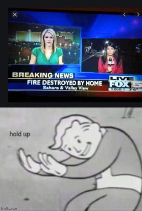 Fox5.... | image tagged in fallout hold up | made w/ Imgflip meme maker