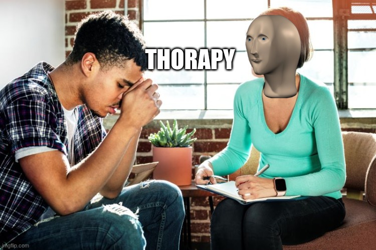 THORAPY | made w/ Imgflip meme maker