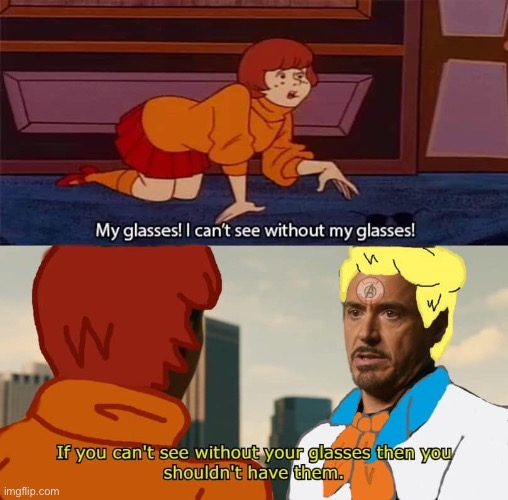 Makes no sense | image tagged in scooby doo,tony stark | made w/ Imgflip meme maker
