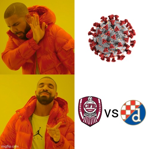 Watch Cluj vs Dinamo Zagreb instead of COVID-19 news! |  vs | image tagged in memes,coronavirus,covid-19,futbol,cfr cluj,dinamo zagreb | made w/ Imgflip meme maker