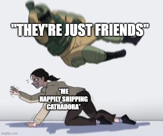 "They are not friends, they are lesbeins |  ""THEY'RE JUST FRIENDS""; *ME HAPPILY SHIPPING CATRADORA* 