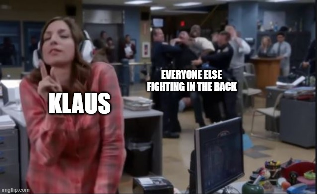 UMBRELLA ACADEMY/B99 |  EVERYONE ELSE FIGHTING IN THE BACK; KLAUS | image tagged in umbrella academy,brooklyn nine nine,stupid fun,fun,lazy,best | made w/ Imgflip meme maker