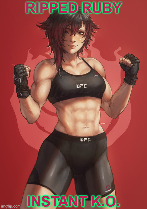 DING DING DING! |  RIPPED RUBY; INSTANT K.O. | image tagged in rwby,ruby rose,muscles,knockout,ufc,mma | made w/ Imgflip meme maker