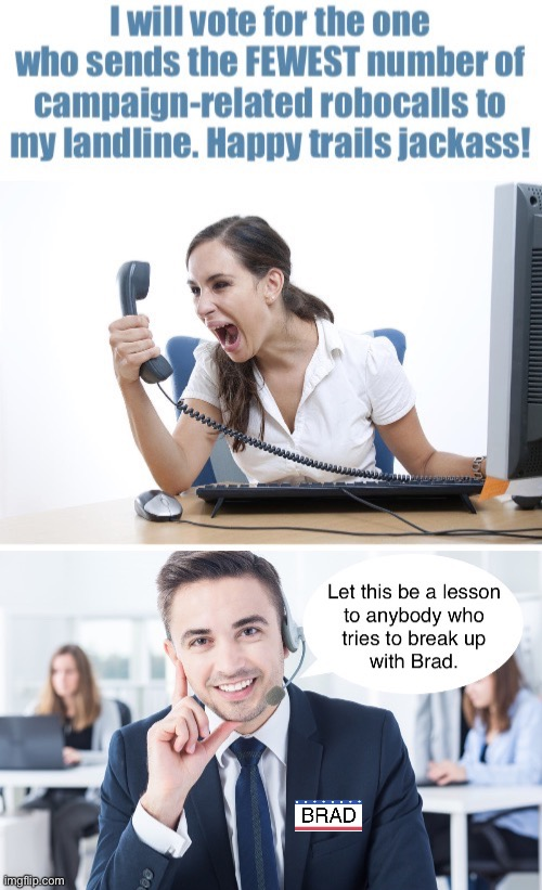 We Broke Up Because He's a Slobbery Kisser | image tagged in funny meme,break up,brad is a whiny,bitch | made w/ Imgflip meme maker