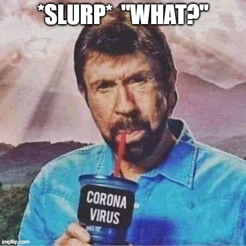 "The one and only |  *SLURP*  ""WHAT?"" 