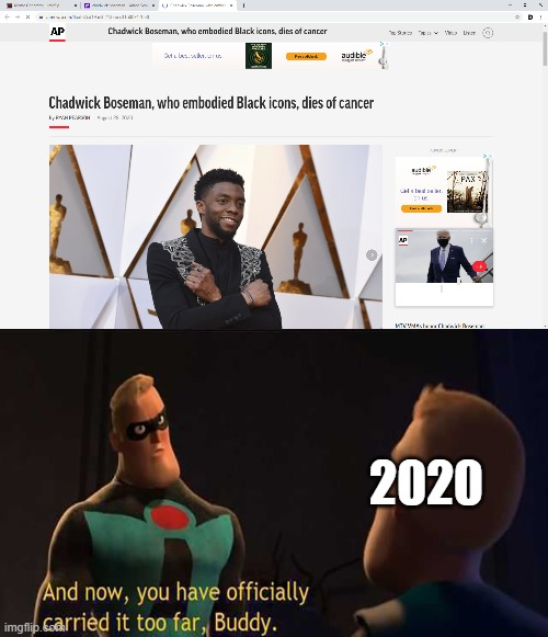 2020 | image tagged in you have officially carried it too far | made w/ Imgflip meme maker