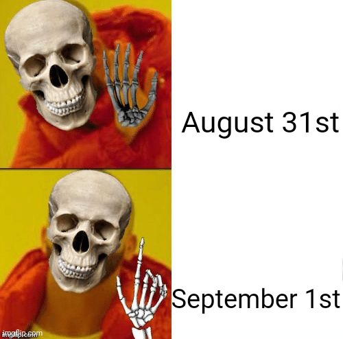 Spooky Drake | August 31st September 1st | image tagged in spooky drake | made w/ Imgflip meme maker