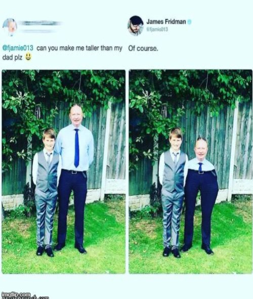 He did what the guy asked... | image tagged in james fridman,pranks,photoshop,funny,did what you asked but not really | made w/ Imgflip meme maker