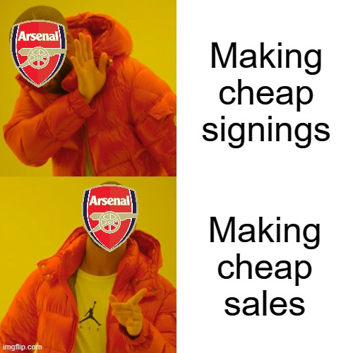 Drake Hotline Bling |  Making cheap signings; Making cheap sales | image tagged in memes,drake hotline bling | made w/ Imgflip meme maker