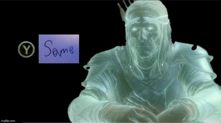 Middle Earth Same | image tagged in middle earth same | made w/ Imgflip meme maker