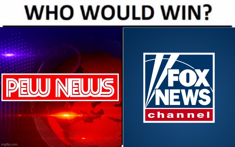 Who's doing better now? Pew News VS Fox News | image tagged in pewdiepie,fox news,mainstream media,social media | made w/ Imgflip meme maker