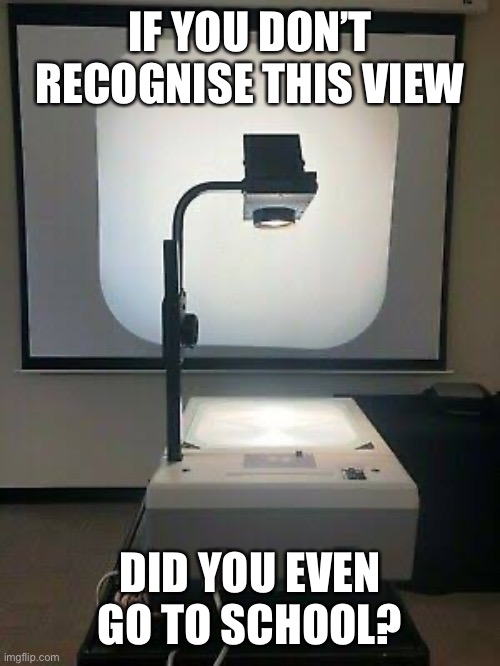 IF YOU DON'T RECOGNISE THIS VIEW; DID YOU EVEN GO TO SCHOOL? | image tagged in school,school meme,old school,school days,student life,students | made w/ Imgflip meme maker