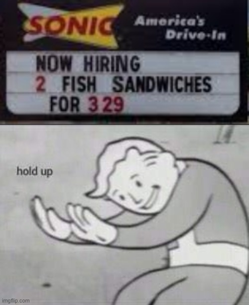 grammar fail | image tagged in fallout hold up,memes,funny,stupid signs,grammar fails,restaurant | made w/ Imgflip meme maker