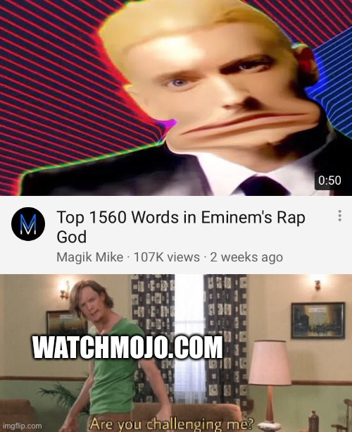 A new challenger has appeared |  WATCHMOJO.COM | image tagged in memes,funny,rap god - something's wrong,watchmojo,top 10 | made w/ Imgflip meme maker