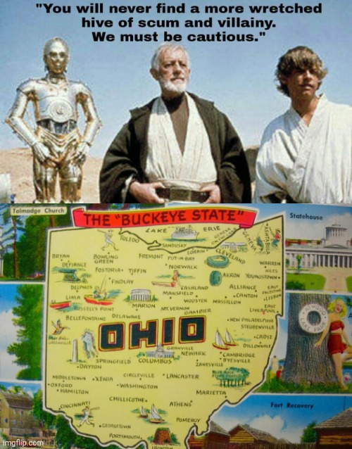 Ohio Is a Little Messed Up | image tagged in star wars,ohio | made w/ Imgflip meme maker