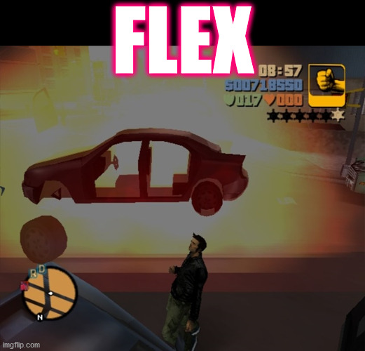 whn u blown up g@$m | big PP time |  FLEX | image tagged in memes,gta,gaming,on fire,flex,pewdiepie | made w/ Imgflip meme maker