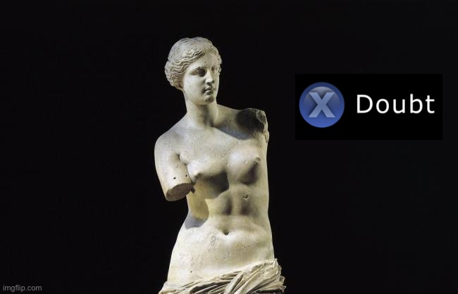 Venus de Milo X Doubt | image tagged in venus de milo black background,doubt,la noire press x to doubt,new template,template,statue | made w/ Imgflip meme maker