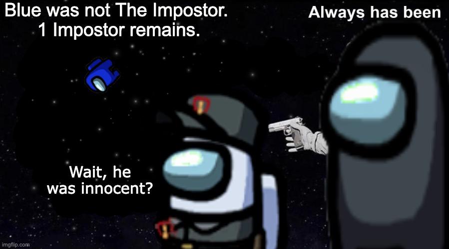He always was innocent - Imgflip