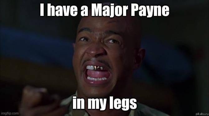 Major Payne Memes Gifs Imgflip