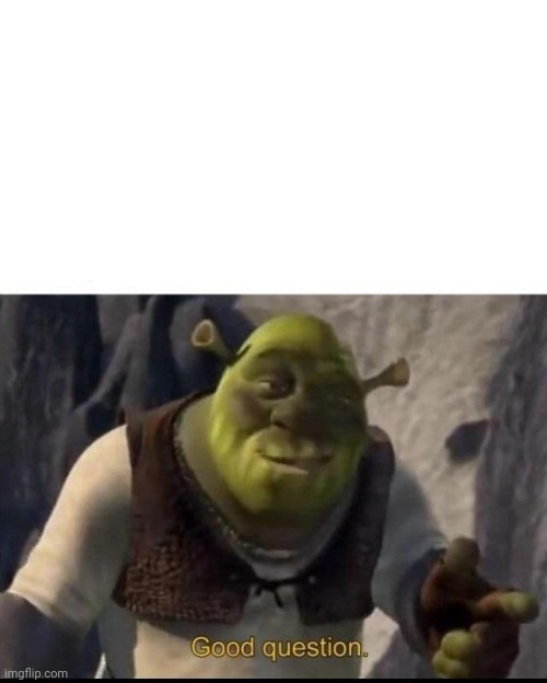 Shrek | image tagged in shrek | made w/ Imgflip meme maker