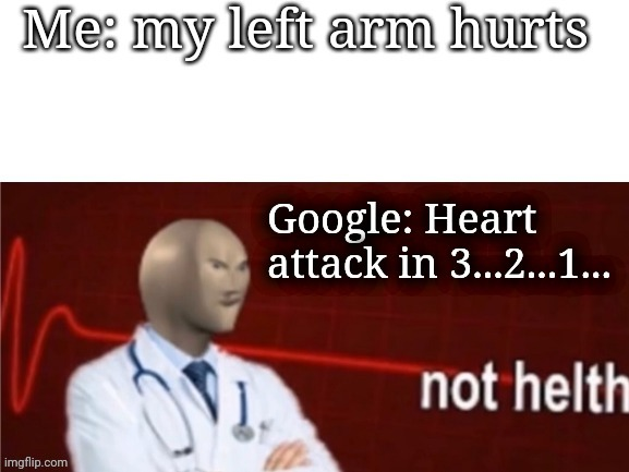 Never Care | image tagged in google,not,helth | made w/ Imgflip meme maker