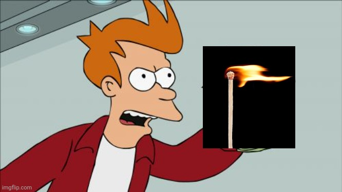 image tagged in memes,shut up and take my money fry | made w/ Imgflip meme maker