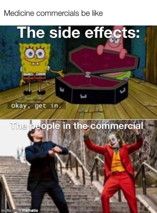 side affects | image tagged in memes,spongebob,joker dance | made w/ Imgflip meme maker