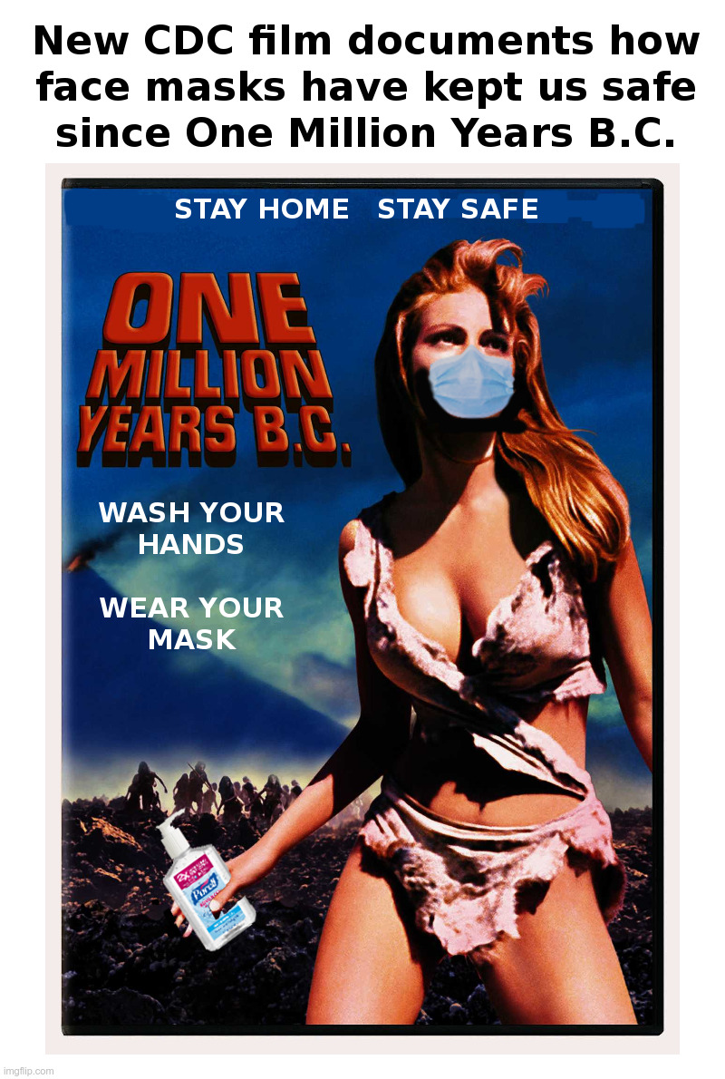The New CDC Face Mask Movie | image tagged in cdc,movie,raquel welch,face mask,hand sanitizer,coronavirus | made w/ Imgflip meme maker