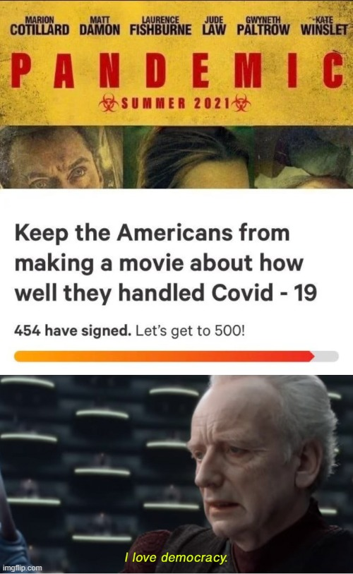 I love democracy | image tagged in i love democracy,memes,funny,america,pandemic | made w/ Imgflip meme maker