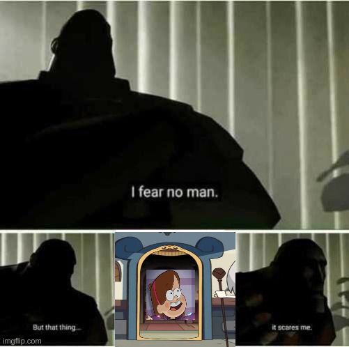 Mabel in a hooty. What a nightmare | image tagged in i fear no man,gravity falls | made w/ Imgflip meme maker