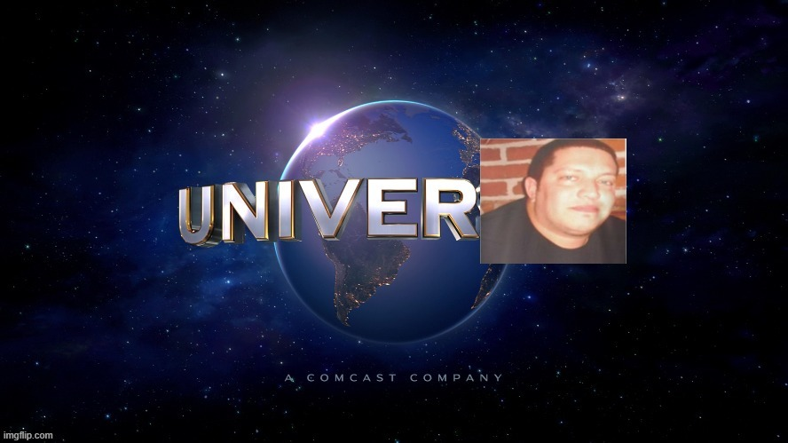 image tagged in universal,sal vulcano | made w/ Imgflip meme maker
