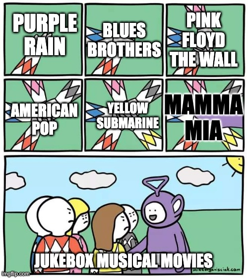 Jukebox Musical Movies |  PINK FLOYD THE WALL; PURPLE RAIN; BLUES BROTHERS; YELLOW SUBMARINE; MAMMA MIA; AMERICAN POP; JUKEBOX MUSICAL MOVIES | image tagged in power ranger teletubbies,pink floyd,purple rain,musicals,yellow submarine,blues brothers | made w/ Imgflip meme maker