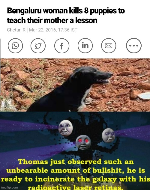 Why would anybody do this? | image tagged in thomas just observed such an unbearable amount of bullshit | made w/ Imgflip meme maker