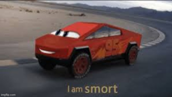 I am smort | image tagged in i am smort | made w/ Imgflip meme maker