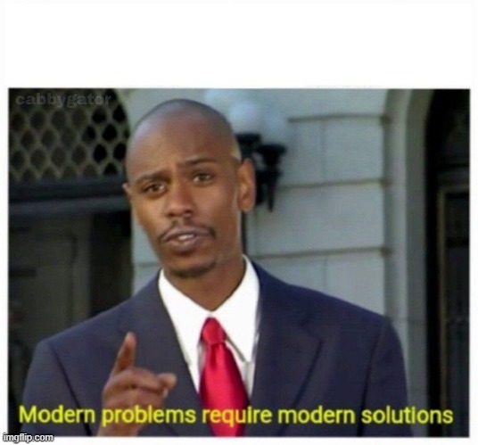 modern problems | image tagged in modern problems | made w/ Imgflip meme maker