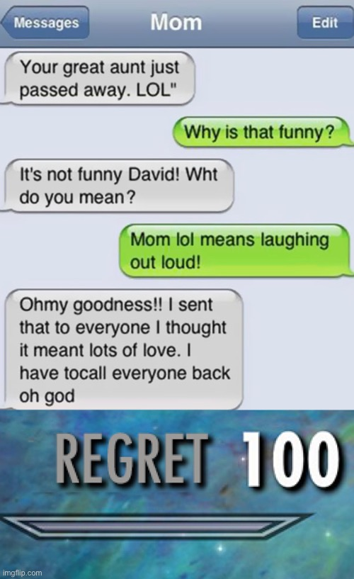 LOL! | image tagged in funny,memes,funny memes,lol,texting,regret | made w/ Imgflip meme maker